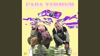 Para Vermem (feat. Khontkar)
