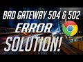 How To Fix 504 Amp 502 Bad Gateway Error 2 Solutions 2021 mp3