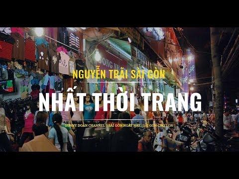 LANG THANG NGUYỄN TRÃI CON ĐƯỜNG THỜI TRANG SẦM UẤT NHẤT SÀI GÒN   Thời trang nam và những thông tin liên quan