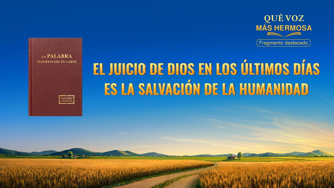 """Fragmento 5 de película evangélico """"Qué voz más hermosa"""": El juicio de Dios en los últimos días es la salvación de la humanidad (Español Latino)"""