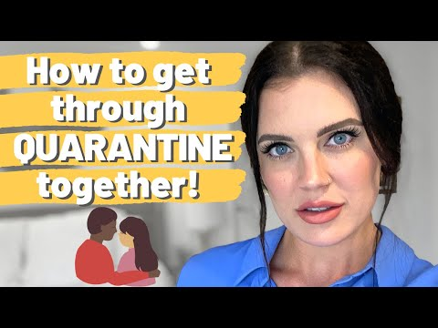 How to cope as a couple in QUARANTINE | 5 tips to help you get through isolation as a couple! from YouTube · Duration:  11 minutes 30 seconds