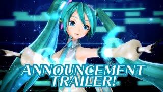 Hatsune Miku: Project DIVA X Announcement Trailer