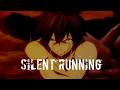 Fairy Tail AMV Silent Running mp3