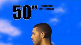 "Drake Type Beat - 50"" [Prod. by Jadava]"