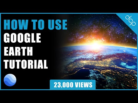 Google Earth Tutorial 🌎