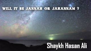 Will It Be Jannah or Jahannam | True Story | Part (2/2) [HD]