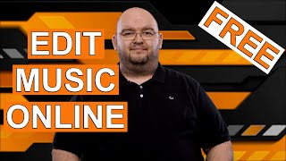 CUT, EDIT OR REMIX MUSIC AND SONGS ONLINE -For Free!