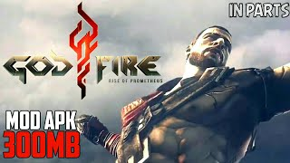 [300MB] Download GodFire Rise of Prometheus | Highly Compressed | HD Gameplay Proof | For Android