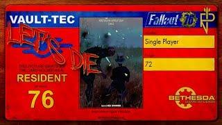 Let's Die Fallout 76   Single Player #72 Grillen in Höhlen oder Höhlengrillen (CUT)