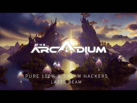 Pure 100% & Dream Hackers - Lazer Beam