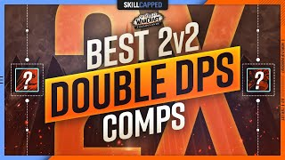 Best 2v2 Double Dps Comps In Shadowlands 9 0 Early Season 1 Tier List Youtube