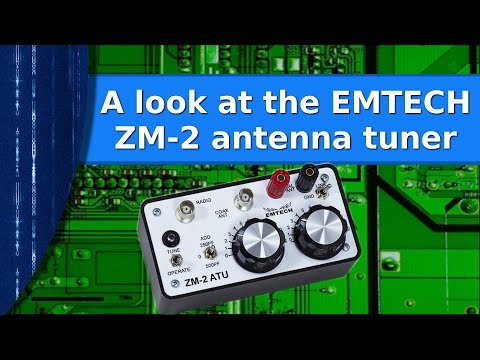 Ham Radio - A look at the EMTECH ZM 2 antenna tuner