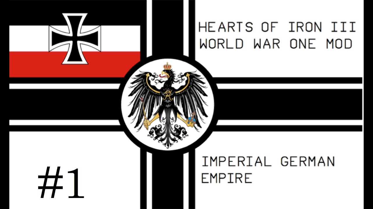 Hoi3 German Empire Industrial Ambitions Ww1 Mod Youtube