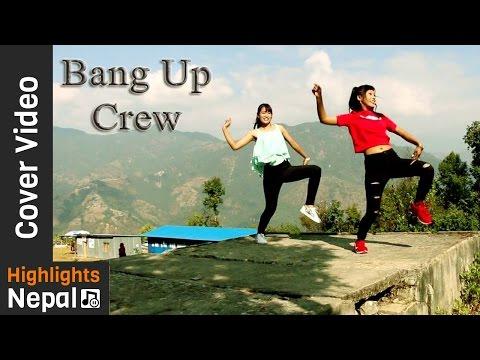 Lyang Lyang Cover Video by The Bang Up Crew - Romeo Nepali Movie | Contestant No 01
