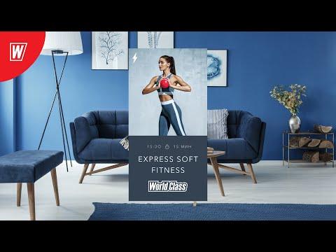 EXPRESS SOFT FITNESS с Еленой Дубас | 10 мая 2020 | Онлайн-тренировки World Class