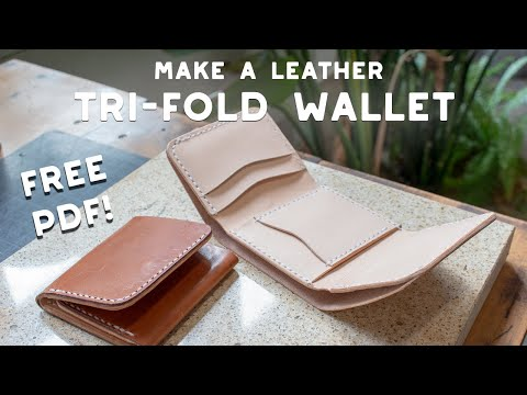 Make a Leather Tri-Fold Wallet - FREE PDF PATTERN SET - Build Along Tutorial