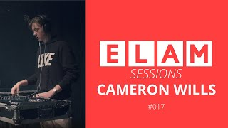 ELAM | Live Sessions | #017 | Cameron Wills| Feat Ivy, QBRCK and Aaron O'Blacks