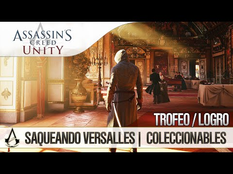 Assassin's Creed Unity | Guia Walkthrough Español | Guía de Trofeo / Logro | Saqueando Versalles