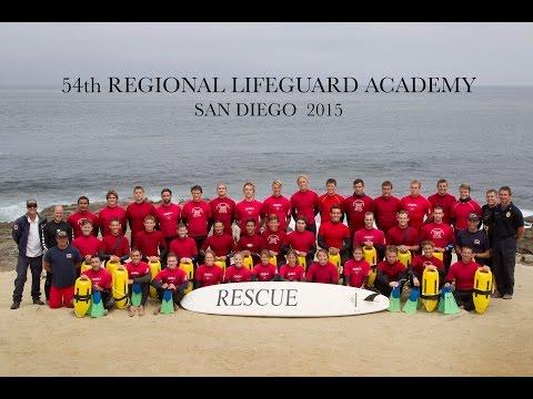 54th REGIONAL LIFEGUARD ACADEMY 2015  SAN DIEGO