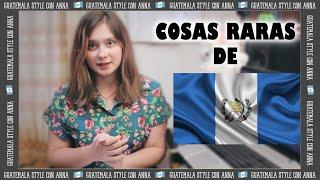 COSAS RARAS que hacen SOLO en GUATEMALA   Como casi me muero   ANNA la Ucraniana
