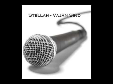 Stellah - Vajan Sind