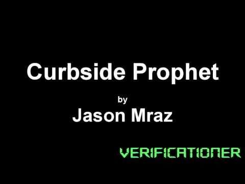 Jason Mraz - Curbside Prophet /w Lyrics