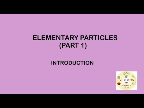 PARTICLE PHYSICS(Lecture 1) : Elementary Particles - Introduction and Relativistic Kinematics