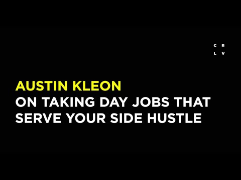 Austin Kleon on Taking Day Jobs That Serve Your Side Hustle