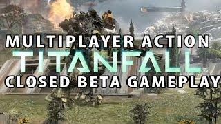 Titanfall :: MULTIPLAYER COMBAT :: Closed Beta Gameplay [1080p, PC]