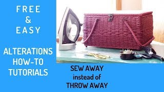 Subscribe to Free & Easy Alterations Video Tutorials