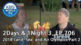 2Days & 1Night Season3 : 2018 Land, Sea, and Air Olympics Part2 [ENG, THA / 2018.07.22]