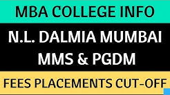 N.L. Dalmia MMS & PGDM - Fees, Intake, Placements, CET Cut Off, GD-PI details