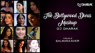 The Bollywood  Divas (Mashup) DJ Dharak Mp3 Song Download