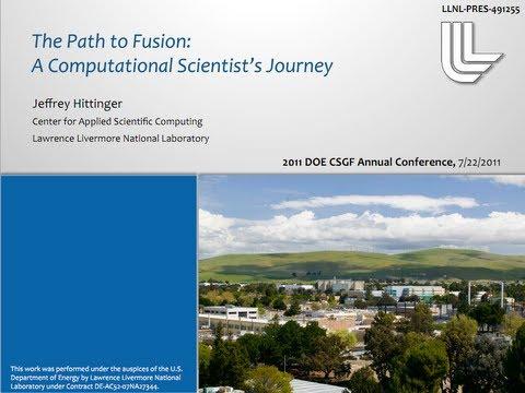 DOE CSGF 2011: The path to fusion