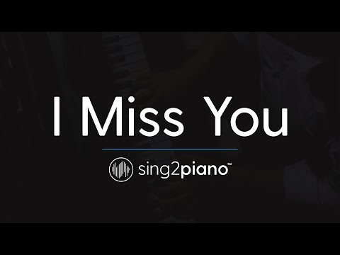 I Miss You (Piano Karaoke Instrumental) Clean Bandit & Julia Michaels