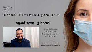 OLHOS ILUMINADOS: Culto on line - IPJO Americana - 09.08.2020 - 9h