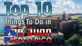 10 BEST Things To Do in San Juan, Puerto Rico (First Timers Guide) !