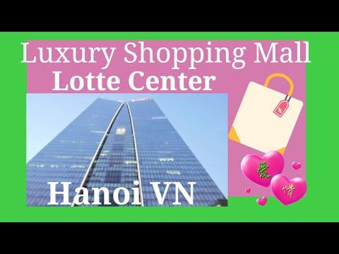 Luxury Shopping Mall Lotte Center Hanoi VN Vlog#30 By Mommy JO