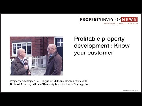 Profitable property development; know your customer