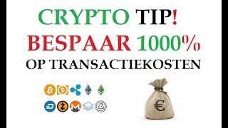 GOEDKOPE TRANSACTIEKOSTEN CRYPTOCURRENCY EXCHANGES - 2 CENT VOOR 10.000 DOLLAR (GEEN GRAP)