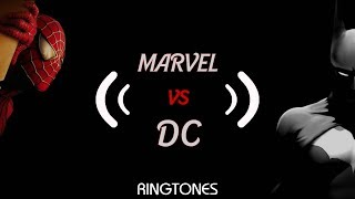Top 8 Marvel Vs DC Ringtones |Download Now|