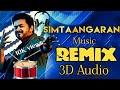 Simtaangaran Remix Song - Sarkar | Dj Mix \ 3D Audio | Use HeadPhones | Vijay | E1 Beats