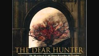 Watch Dear Hunter Vital Vessels Vindicate video
