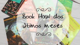 Book Haul dos Meses Anterios