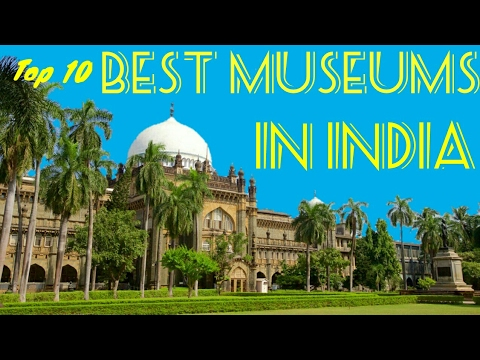 Top 10 Best Museums In India 2017|Popular Science And Historical museums|