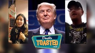 TRUMP SUPPORTERS GO CRAZY YET AGAIN - Double Toasted Podcast Highlight