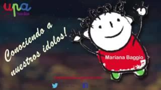 Conociendo a nuestros idolos entrevista a Mariana Baggio