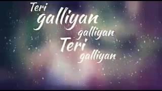 Teri Galiyan Ek villain WhatsApp status video