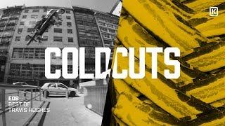 Best Of Travis Hughes  - Kink BMX Cold Cuts Ep. 8