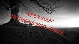Download TIPE-X SAAT-SAAT MENYEBALKAN #LIRIK